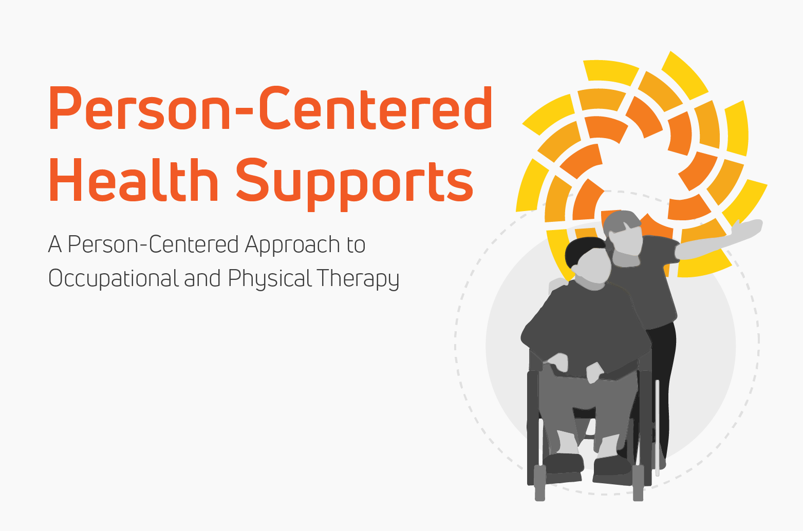 Person Centered Services: Health Supports